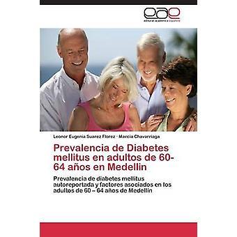 Prevalencia de Diabetes mellitus nl adultos de 6064 aos nl Medellin door Suarez Florez Leonor Eugenia