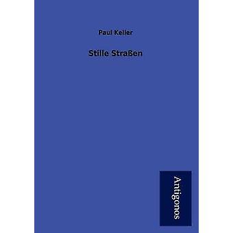 Stille Stra En by Keller & Paul