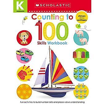 Cahier de compétences de maternelle: comptant jusqu'à 100 (apprenants précoces scolastiques)