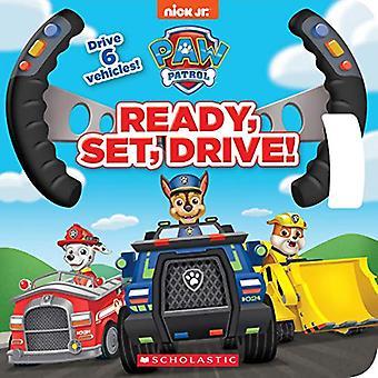 Ready, Set, Drive! (Paw Patrol Drive the Vehicle Book) (Paw Patrol)