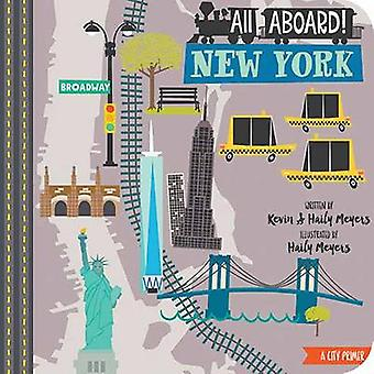 All Aboard in New York - A City Primer by Haily Meyers - Kevin Meyers