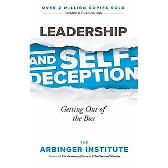 Leadership and Self-Deception by Leadership and Self-Deception - 9781