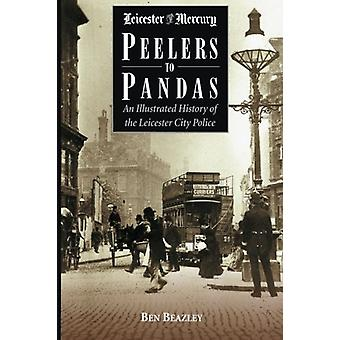 Peelers to Pandas - An Illustrated History of the Leicester City Polic
