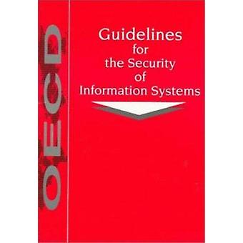 Guidelines for the Security of Information Systems by Organization fo
