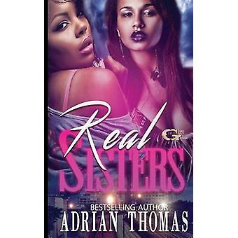 Real Sisters by Adrian L Thomas - 9781537021287 Book