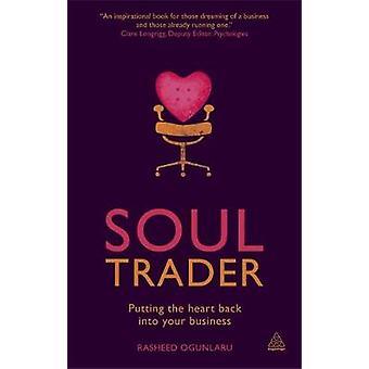 Soul Trader by Ogunlaru & Rasheed