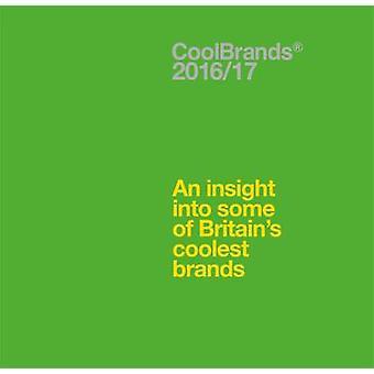 Coolbrands An Insight into Some of Britains Coolest Brands 2017 von Superbrands UK Limited