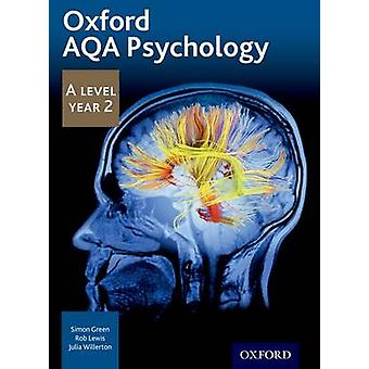 Oxford AQA Psychology A Level Year 2 by Simon Green