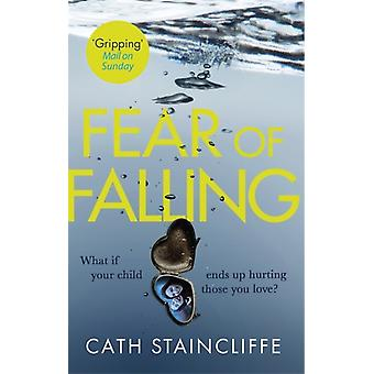 Fear of Falling by Cath Staincliffe