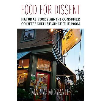 Food for Dissent by Maria McGrath