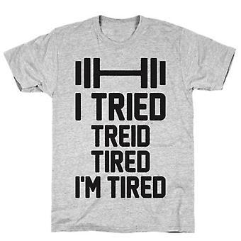 J'ai essayé, treid, fatigué, je suis fatigué t-shirt gris