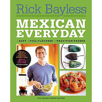 Mexican Everyday door Rick Bayless