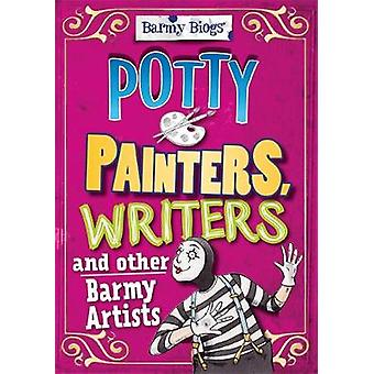Barmy Biogs Potty Painters Writers amp other Barmy Artists by Adam Sutherland