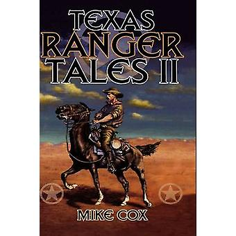 Texas Ranger Tales II by Cox & Mike