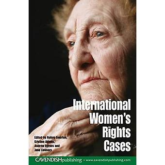 International Womens Rights Cases by Emerton & Robyn