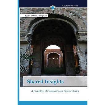 Shared Insights by Thompson Rabbi Yaakov