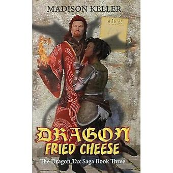 Dragon Fried Cheese by Keller & Madison