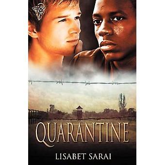 Quarantine by Sarai & Lisabet