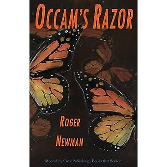 OCCAMs Razor by Newman & Roger