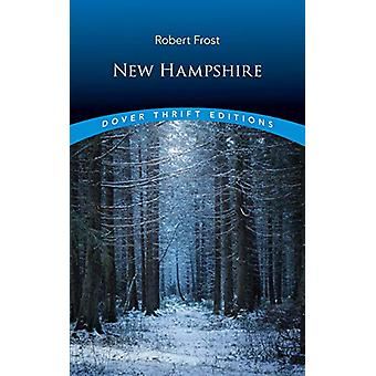 New Hampshire by Robert Frost - 9780486828305 Book