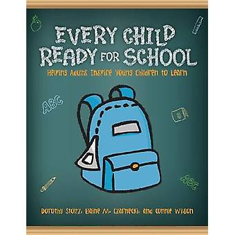 Every Child Ready for School - Helping Adults Inspire Young Children t
