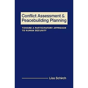 Conflict Assessment and Peacebuilding Planning - Toward a Participator