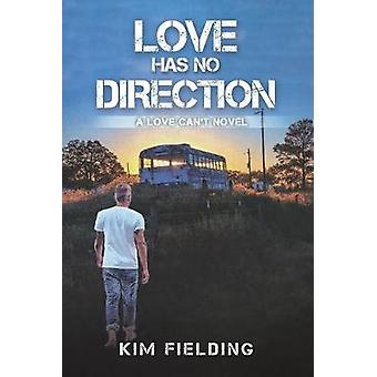 Love Has No Direction by Kim Fielding - 9781644056912 Book