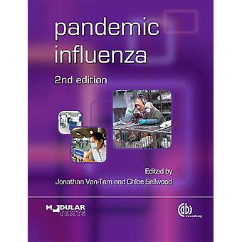 Pandemic Influenza (2nd) by J. Van-Tam - C. Sellwood - 9781845938574