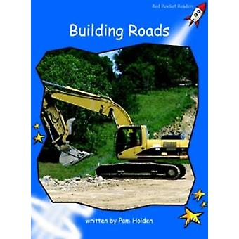 Building Roads - Early - Level 3 (International edition) by Pam Holden