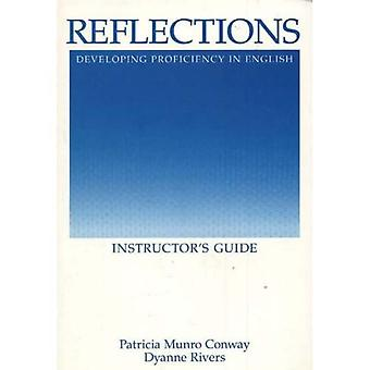 Reflections - Instructors Guide : Developing Proficiency in English