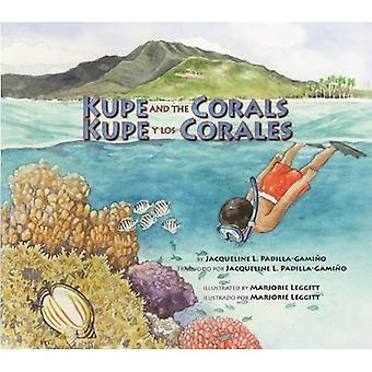 Kupe and the Corals / Kupe y los Corales: Exploring a South Pacific Island Atoll (Long Term Ecological Research)