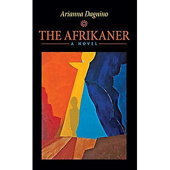 The Afrikaner by Arianna Dagnino - 9781771833578 Book