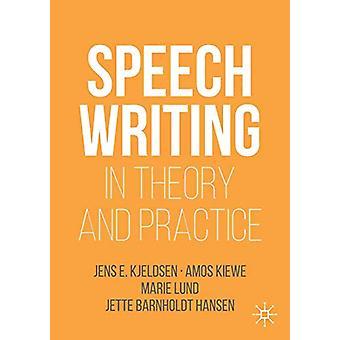 Puhekirjoitus teoriassa ja käytännössä Jens E. Kjeldsen - 9783030036