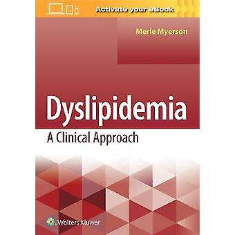 Dyslipidemia - A Clinical Approach by Merle Myerson - 9781496347442 Bo