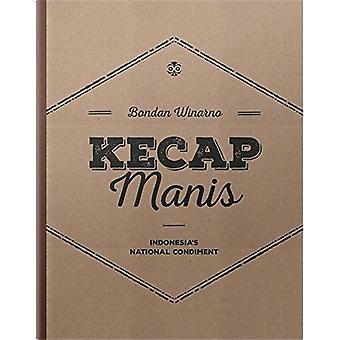 Kecap Manis by Bondan Ninarno - 9786026990020 Book