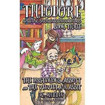 Mysterious Abbott & The Velveeta Rabbit - Corgi Adventures by K. K