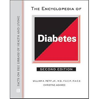The Encyclopedia of Diabetes (2nd edition) by Facts on File - 9780816