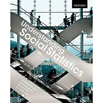 Understanding Social Statistics - A Student's Guide to Navigating the