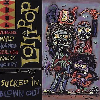 Lollipop - Sucked in Blown Out [CD] USA import