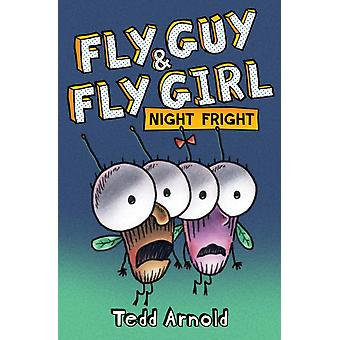Fly Guy and Fly Girl Night Fright by Tedd Arnold