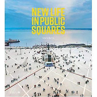 Nuova vita nelle piazze pubbliche