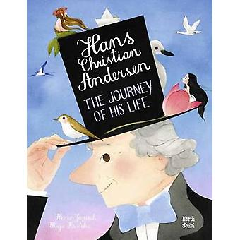 Hans Christian Andersen: The Journey of his Life