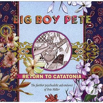 Big Boy Pete - Return to Catatonia [CD] USA import