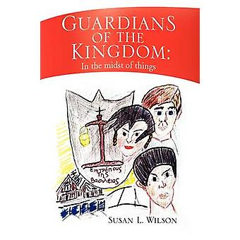 Guardians of the Kingdom by Susan L Wilson - 9781441510440 Book