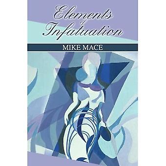 Elements of Infatuation