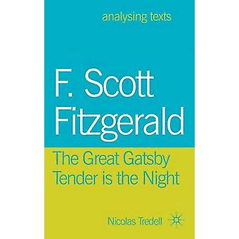 F. Scott Fitzgerald - The Great Gatsby/Tender is the Night by Nicolas