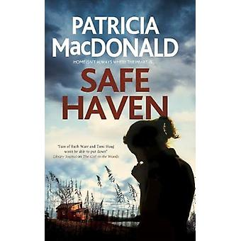 Safe Haven by MacDonald & Patricia
