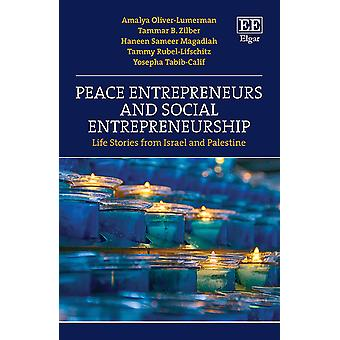 Peace Entrepreneurs and Social Entrepreneurship