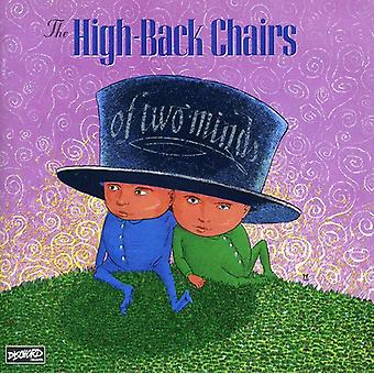 High-Back Chairs - Of Two Minds [CD] USA import