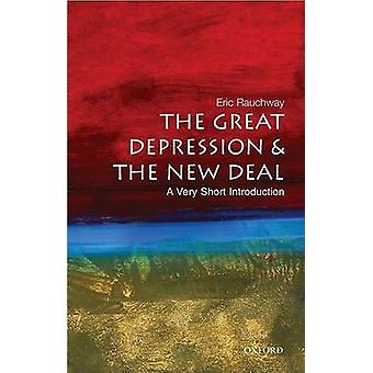 The Great Depression and New Deal A Very Short Introduction by Eric Rauchway